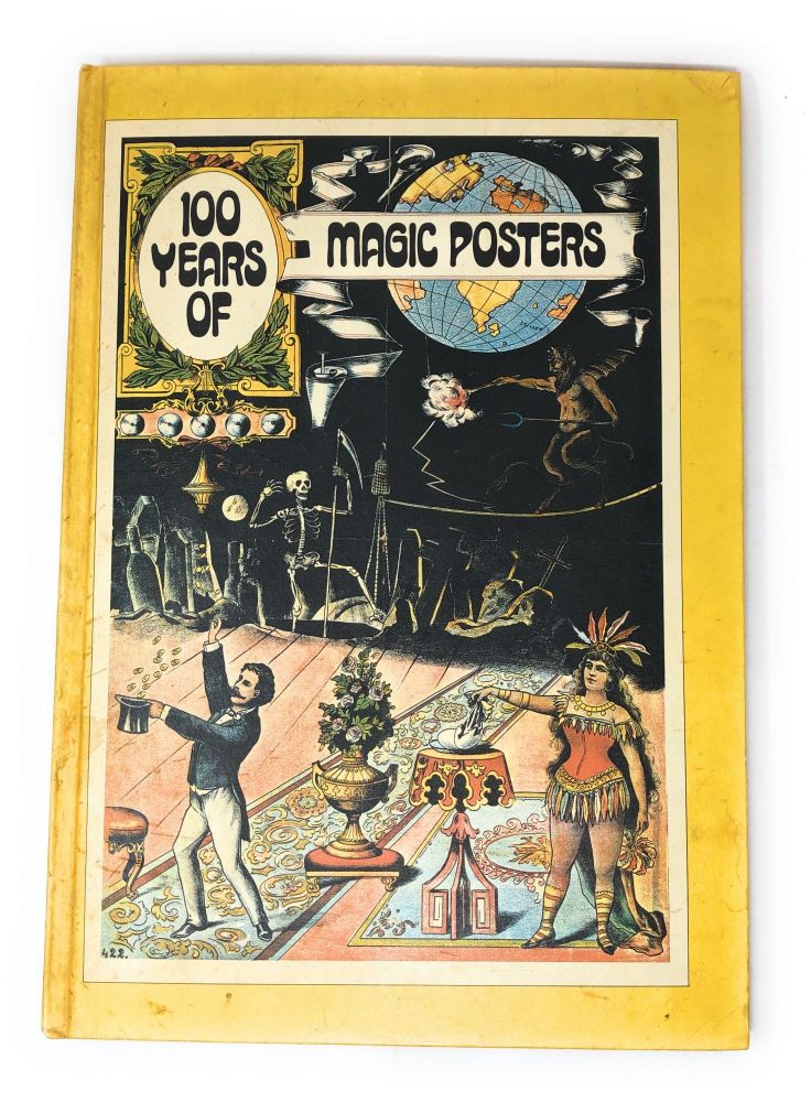 100 Years of Magic Posters [Hardcover Edition]. Charles and Regina Reynolds.