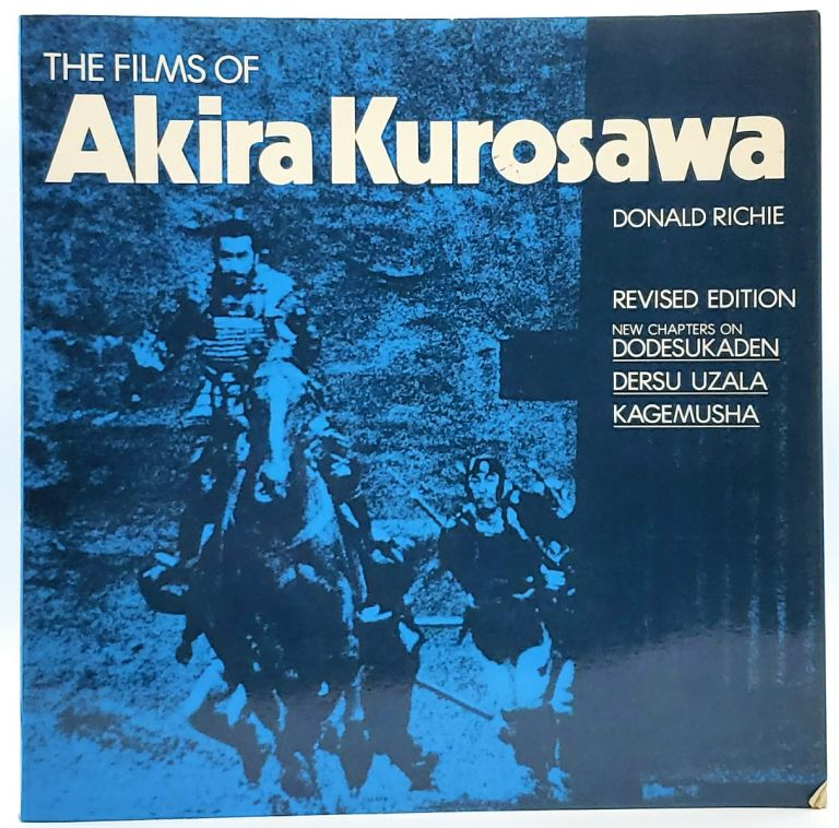 The Films of Akira Kurosawa. Donald Richie.