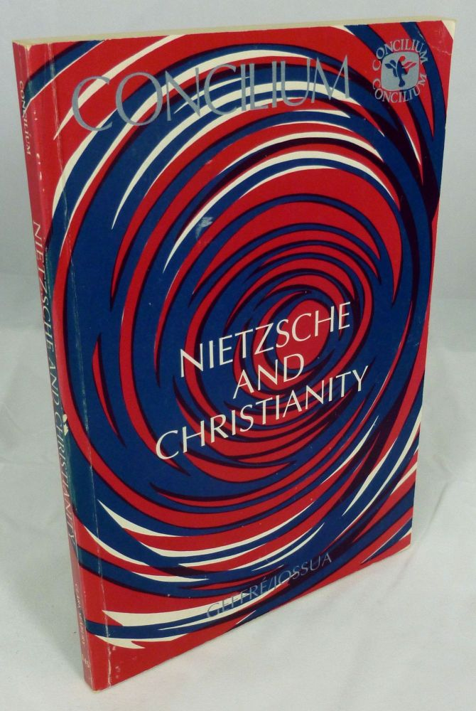 Concilium: Religion in the 80s, Nietzsche and Christianity. Claude Geffre, Jean-Pierre Jossua.