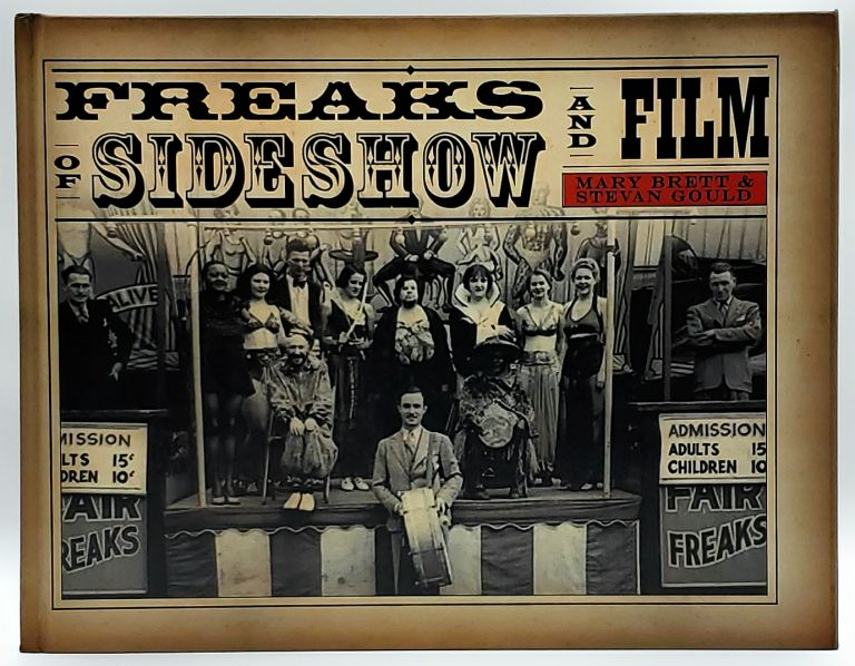 Freaks of Sideshow and Film. Mary Brett, Stevan Gould.