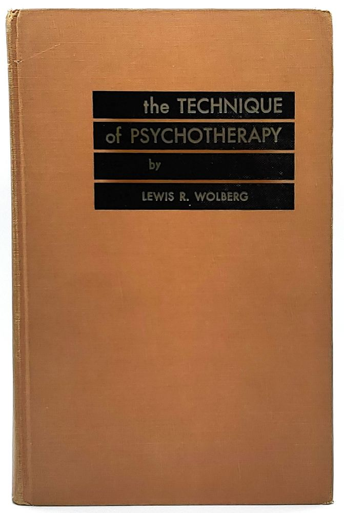 The Technique of Psychotherapy. Lewis R. Wolberg.