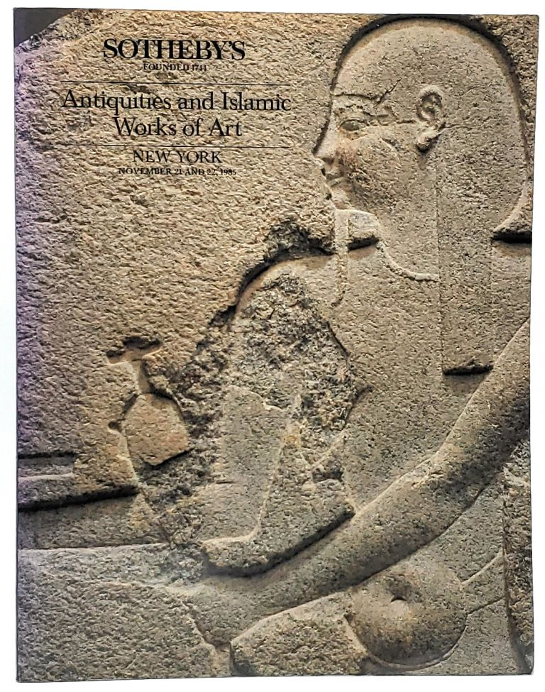 Antiquities and Islamic Works of Art, New York, November 21 and 22, 1985 [Sotheby's Auction Catalog]