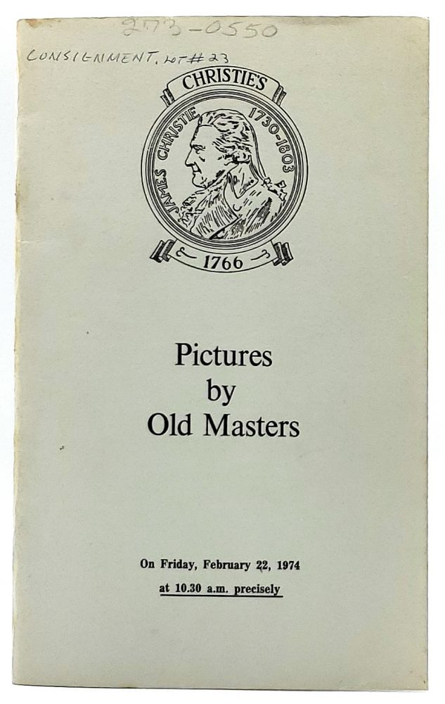 Pictures by Old Masters, London, Friday, February 22, 1974 [Christie's Auction Catalog]