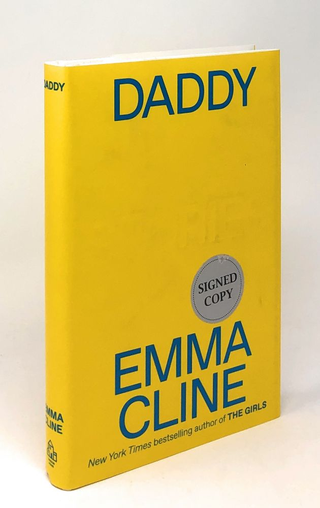 Daddy: Stories [SIGNED FIRST EDITION]. Emma Cline.