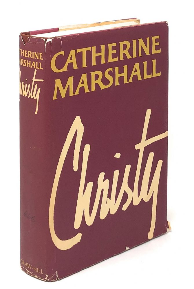 Christy [SIGNED FIRST EDITION]. Catherine Marshall.