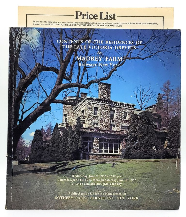 Contents of the Residences of the Late Victoria Dreyfus at Madrey Farm, Brewster, New York, Wednesday, June 9 and Thursday, June 10, 1976 [Sotheby Perke Bernet Inc. Auction Catalog]