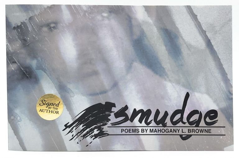 Smudge [SIGNED]. Mahogany L. Browne.