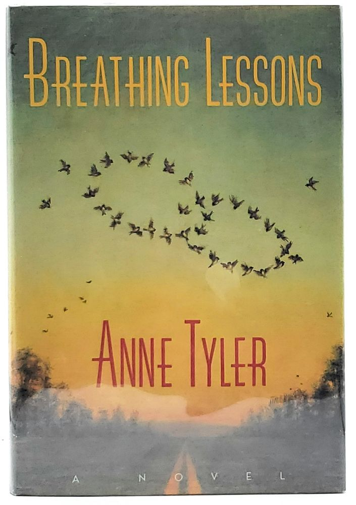 Breathing Lessons [FIRST EDITION]. Anne Tyler.