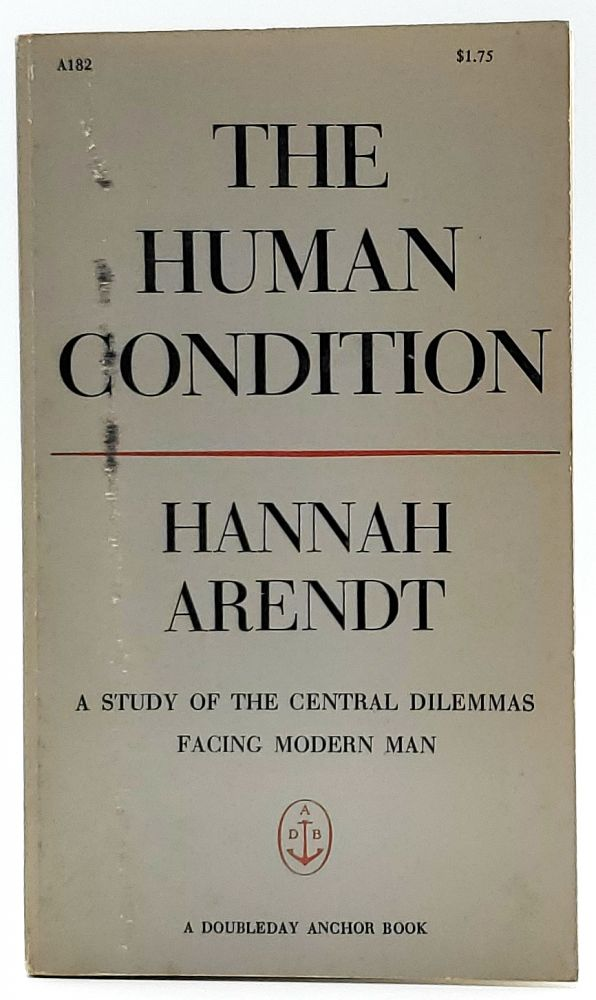 The Human Condition: A Study of the Central Dilemmas Facing Modern Man [Edward Gorey Typography]. Hannah Arendt.