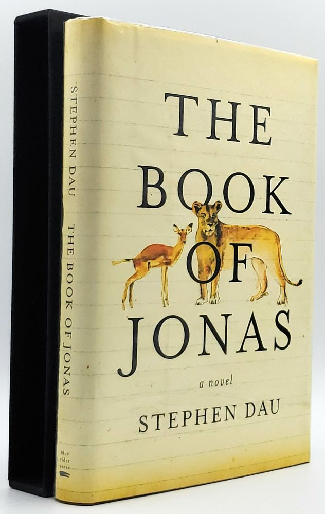 The Book of Jonas [SIGNED FIRST EDITION]. Stephen Dau.