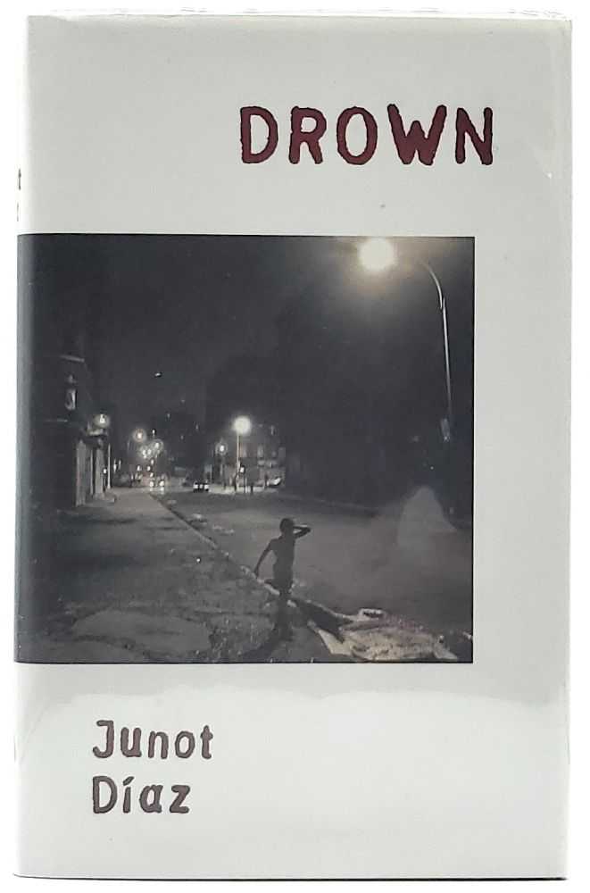 Drown [SIGNED FIRST EDITION]. Junot Diaz.