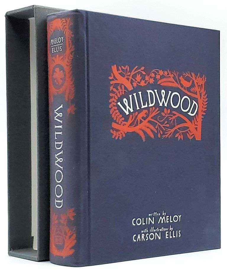 WildWood: The Wildwood Chronicles, Book 1 [SIGNED]. Colin Meloy, Carson Ellis, Illust.