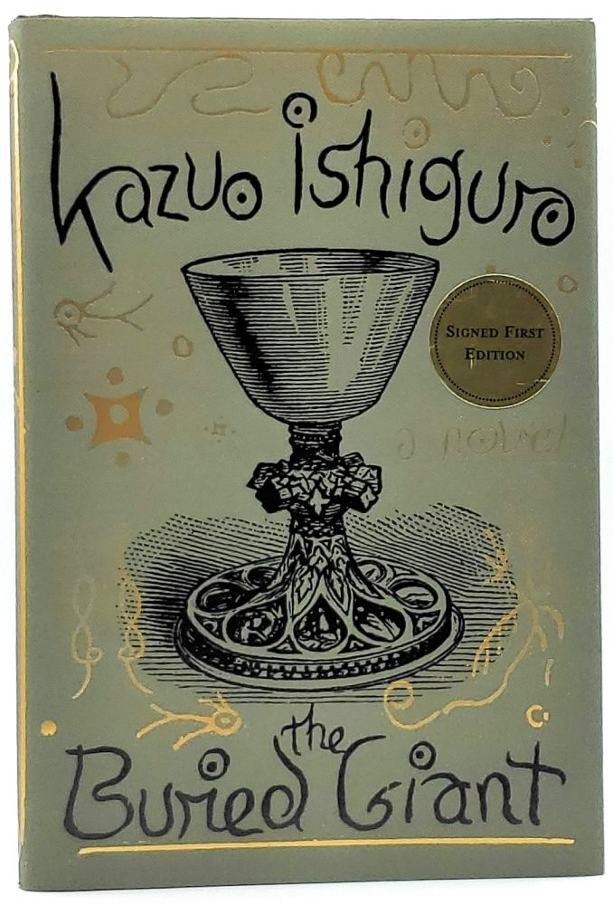 The Buried Giant [SIGNED FIRST EDITION]. Kazuo Ishiguro.