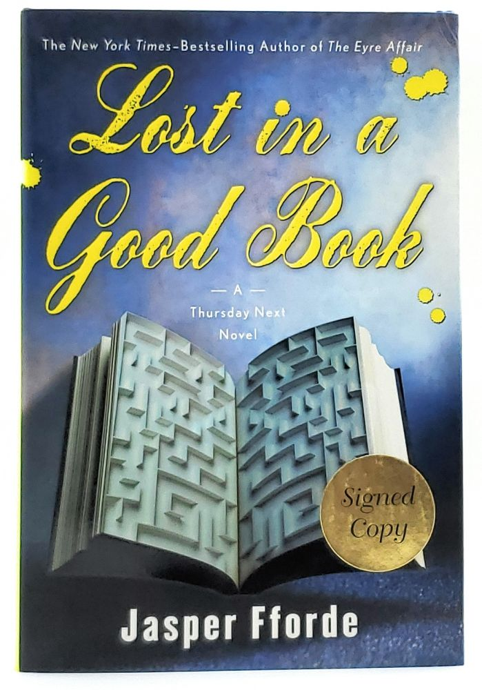 Lost in a Good Book (A Thursday Next Novel) [SIGNED FIRST EDITION]. Jasper Fforde.