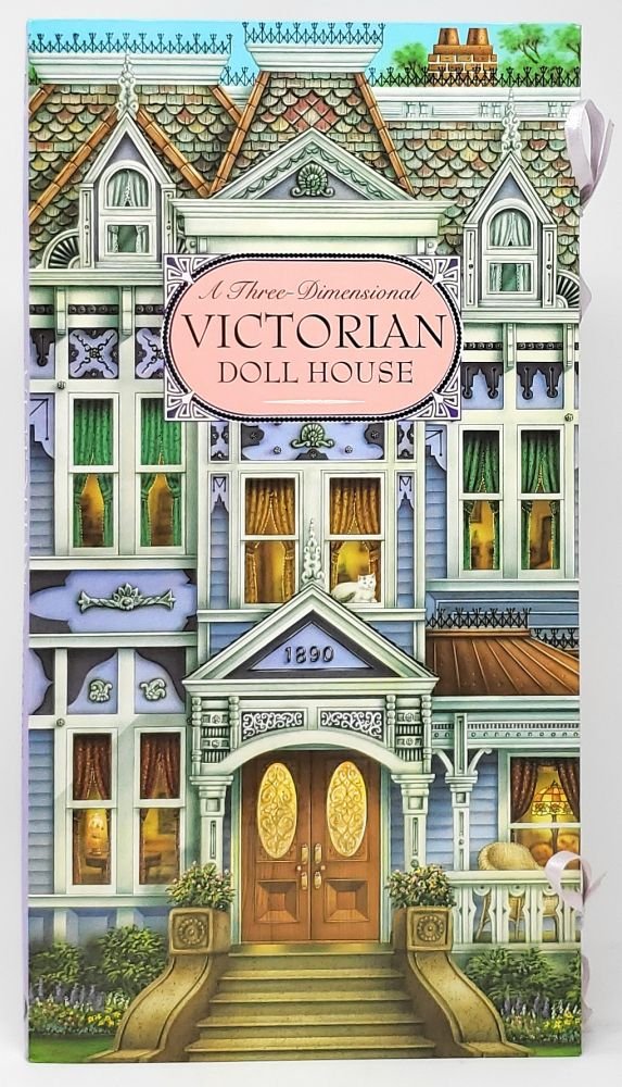 A Three-Dimensional Victorian Doll House [Pop-up Book]. Willabel L. Long, Phil Wilson, Renee Jablow, Designer, Illust., Paper-engineer.