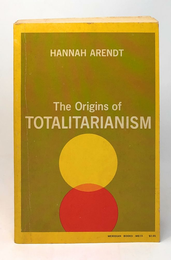 The Origins of Totalitarianism [SIGNED]. Hannah Arendt.