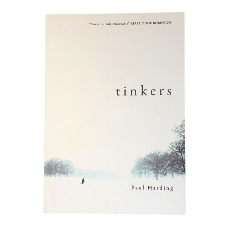 Tinkers [SIGNED TRUE FIRST PRINTING]. Paul Harding.