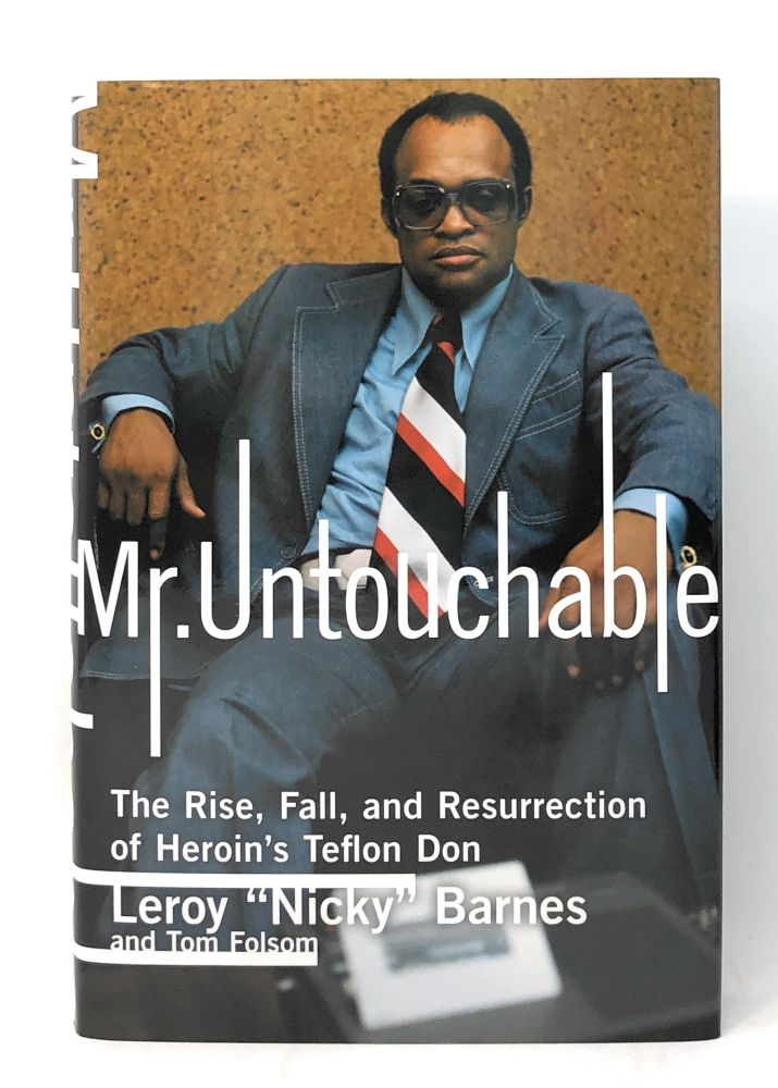 """Mr. Untouchable [SIGNED FIRST EDITION]. Leroy """"Nicky"""" Barnes, Tom Folsom."""