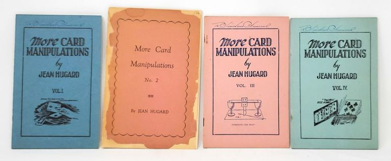 More Card Manipulations [Lot of Four Booklets]. Jean Hugard, Nelson Hahne, Illust.