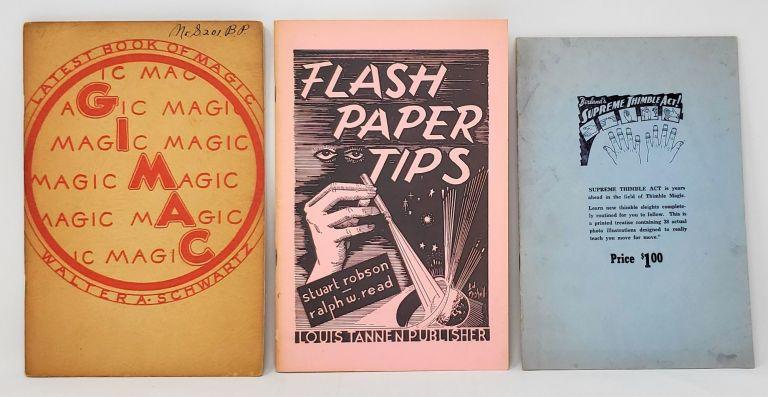 Gimac; Flash Paper Tips; Berland's Thimble Act Supreme [Lot of Three Miscellaneous Magic Booklets]