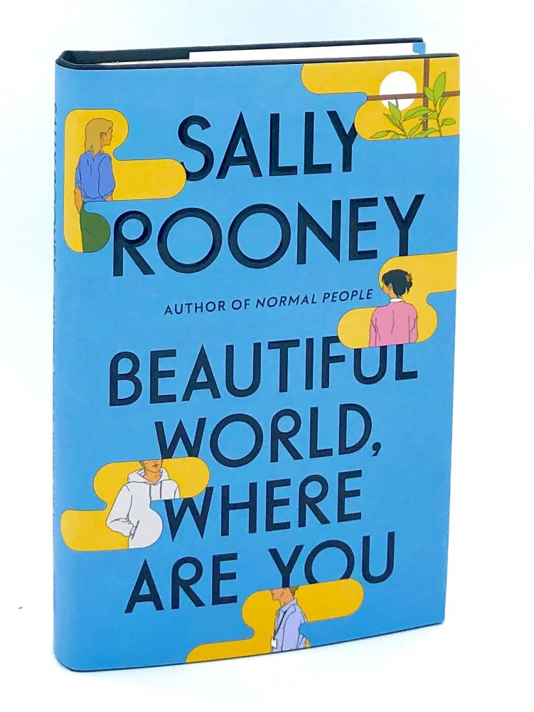Beautiful World, Where Are You? [SIGNED FIRST EDITION]. Sally Rooney.
