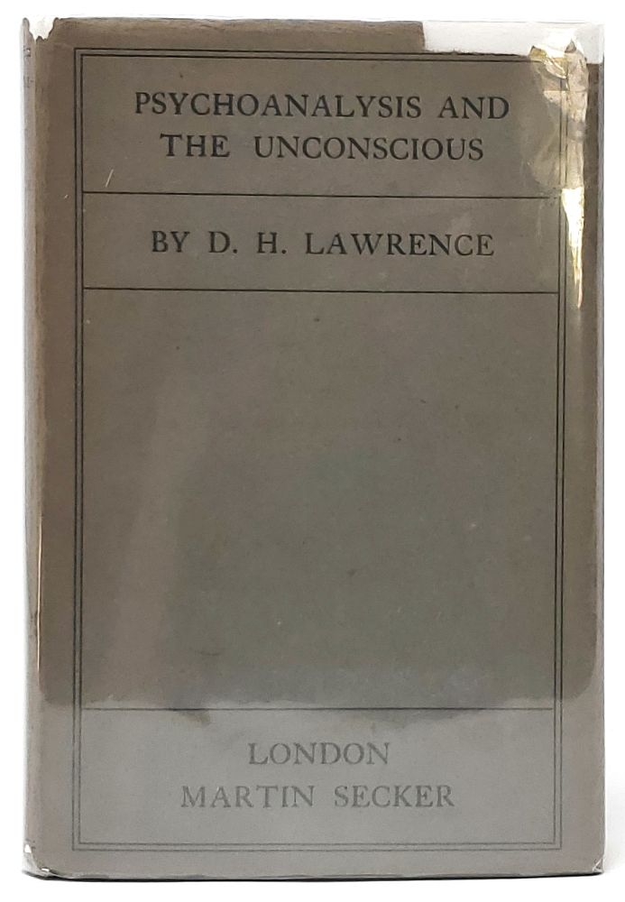 Psychoanalysis and the Unconscious. D. H. Lawrence.