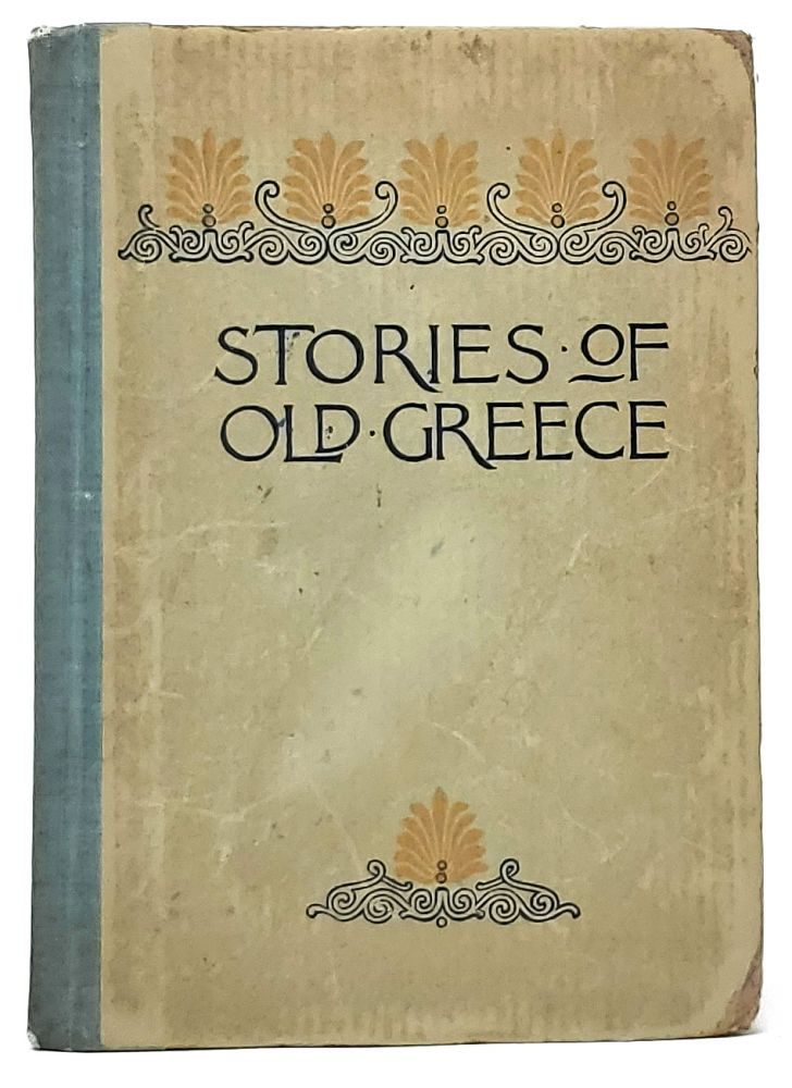 Stories of Old Greece. Emma M. Firth.