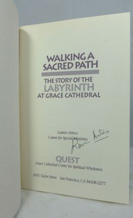 Walking A Sacred Path: The Story of the Labyrinth at Grace Cathedral