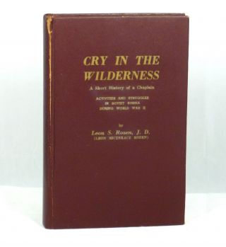 Cry in the Wilderness: A Short History of a Chaplain, Activities and Struggles in Soviet Russia...