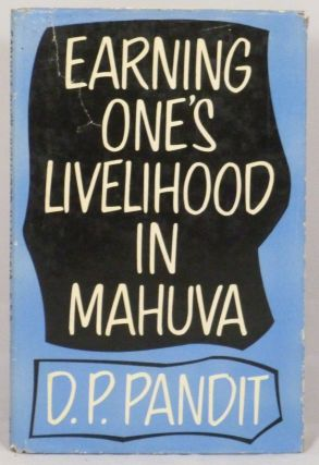 Earning One's Livelihood in Mahuva (Department of Sociology Publication No. 5 The M.S. University...