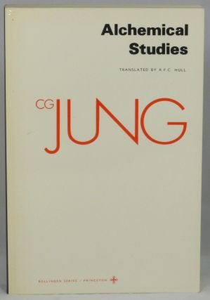 Alchemical Studies (Collected Works of C. G. Jung Volume 13). C. G. Jung, R. F. C. Hull, Trans.