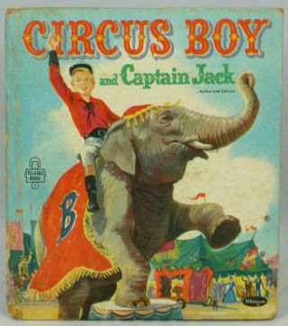 Circus Boy and Captain Jack (Tell-A-Tale Books). Dorothea J. Snow