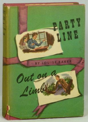 Party Line and Out on a Limb. Louise Baker.