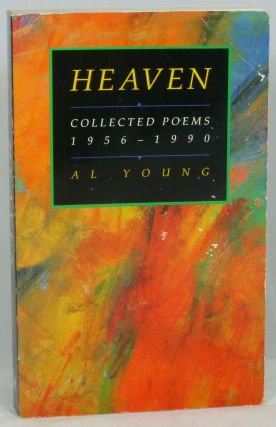 Heaven: Collected Poems, 1956-1990. Al Young