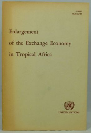 Enlargement of the Exchange Economy in Tropical Africa