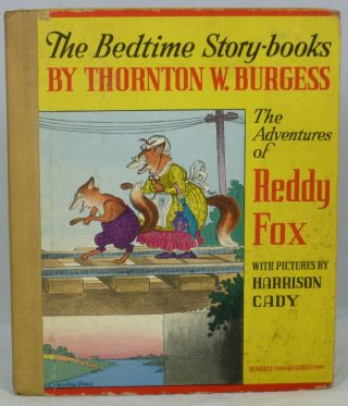 The Adventures of Reddy Fox (The Bedtime Story-Books). Thornton W. Burgess