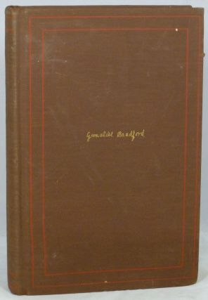 The Journal of Gamaliel Bradford 1883-1932. Van Wyk Brooks