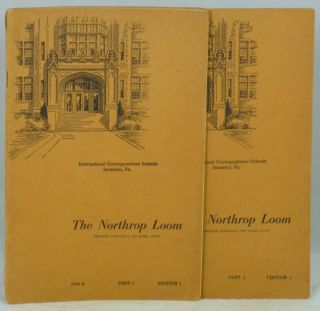 The Northrop Loom, Prepared Especially for Home Study: Parts 1 and 2 (2 Vols.)