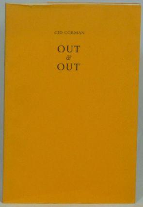 Out & Out. Cid Corman.
