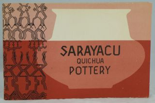 Sarayacu Quichua Pottery (SIL Museum of Anthropology Publication 1). Patricia Kelley, Carolyn Orr.