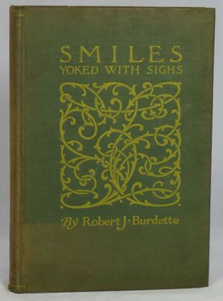 Smiles Yoked with Sighs. Robert J. Burdette