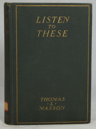 Listen to These. Thomas L. Masson
