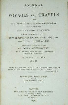Journal of Voyages and Travels by the Rev. Daniel Tyerman and George Bennet, Esq. Deputed from...