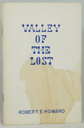 Valley of the Lost. Robert E. Howard, Bot Roda