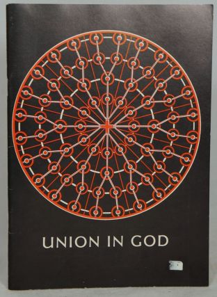 Union in God Through the Body of Christ, Corpus Christi Mysticum, The Church: A Survey with...