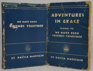 We Have Been Friends Together: Memoirs [and] Adventures in Grace: Sequel to We Have Been Friends...