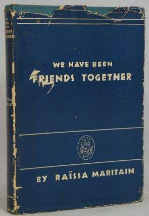 We Have Been Friends Together: Memoirs [and] Adventures in Grace: Sequel to We Have Been Friends Together