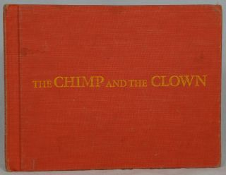 The Chimp and the Clown. Ruth Carroll