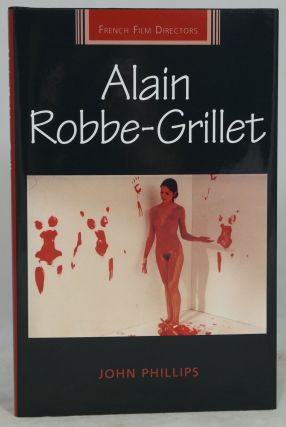 Alain Robbe-Grillet (French Film Directors). John Phillips