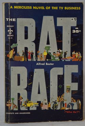 "Rat Race (""Who He?""). Alfred Bester"